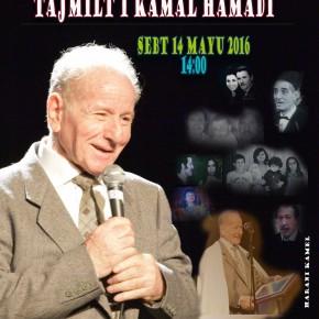 Tajmilt i Kamal Hamadi / Hommage à Kamal Hamadi?Fwd: Tajmilt i Kamal Hamadi / Hommage à Kamal Hamadi